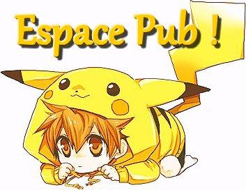 Espace Pub ! :3