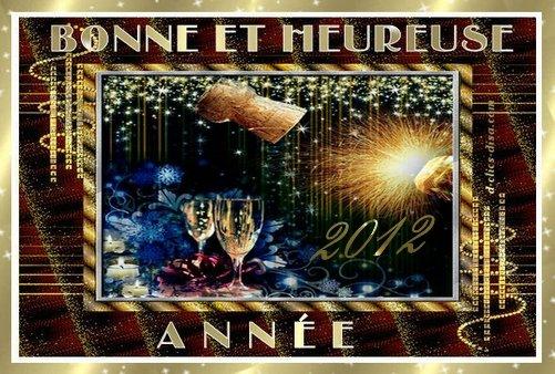 BONNE ET HEUREUSE ANEE 2012