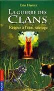 la guerre des clans cycle 1 tome 1 Retour a l'état sauvage
