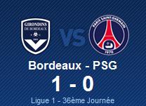 BORDEAUX 1 - 0 PSG