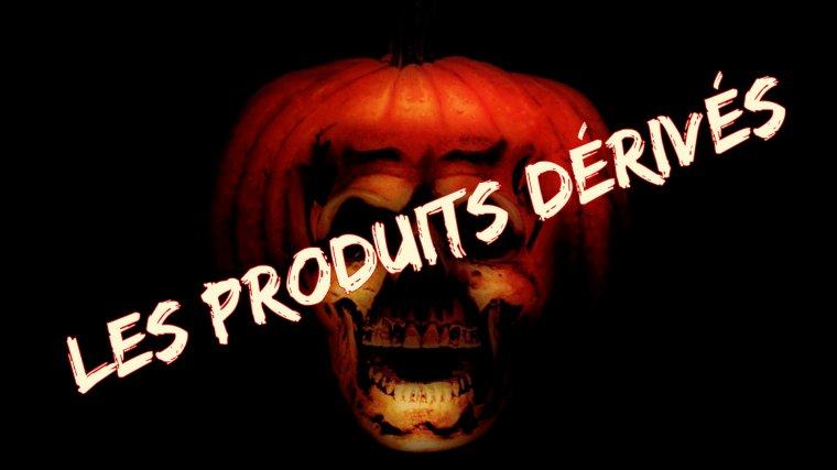 Halloween 2 Les Produits Dérivés
