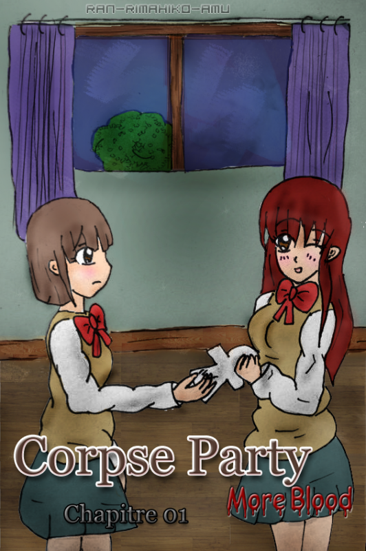 Corpse Party - More Blood ~ Chapitre 01