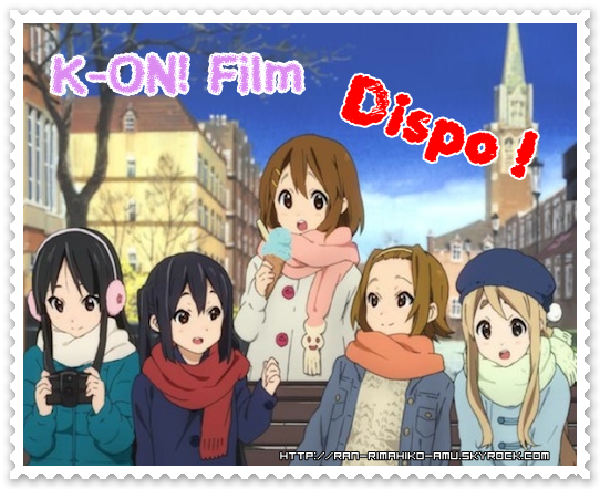 Le film K-ON! enfin sorti !! :D