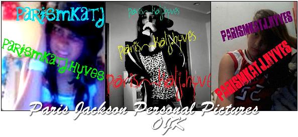 Paris Jackson personal pictures.