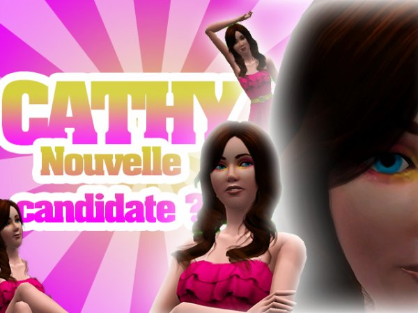CATHY, nouvelle candidate ?