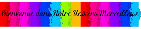 Entrez dans Notre Univers Sans Pareil... ♥