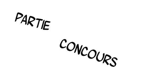Partie Concours