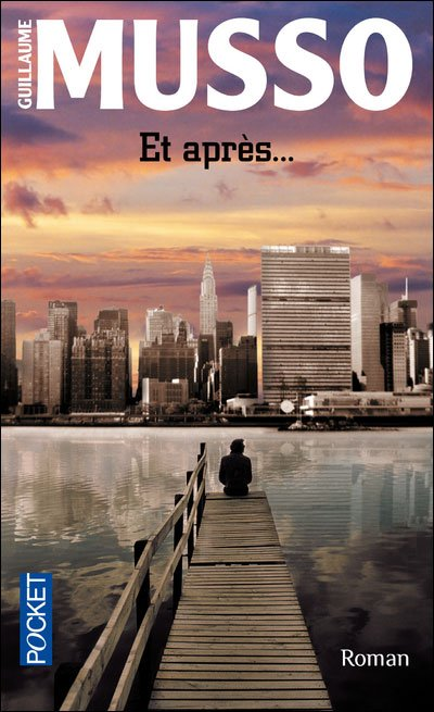 Et après... - Guillaume Musso