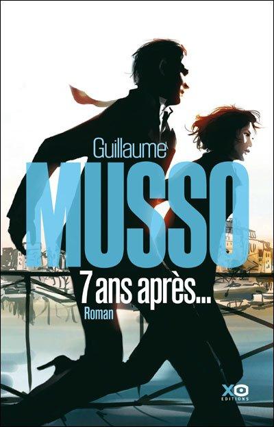 7 ans après - Guillaume Musso.