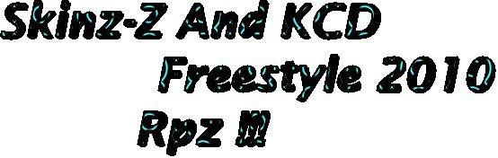 Skinz-Z & KCD