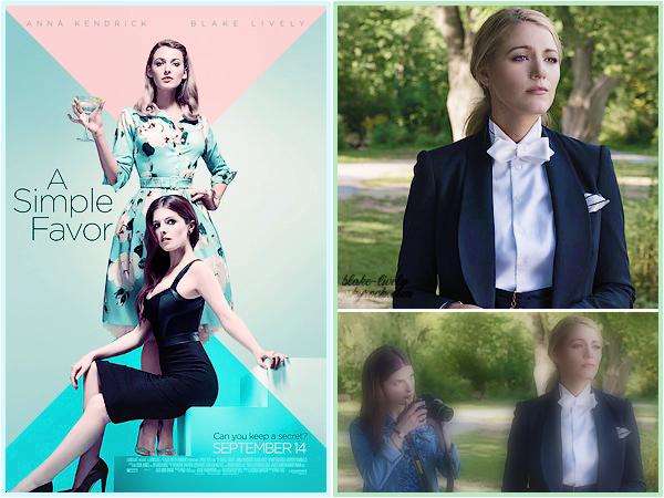""". • Découvrez un nouveau poster promotionnel ainsi qu'un still pour le prochain film de Blake """"A Simple Favor"""" :"""