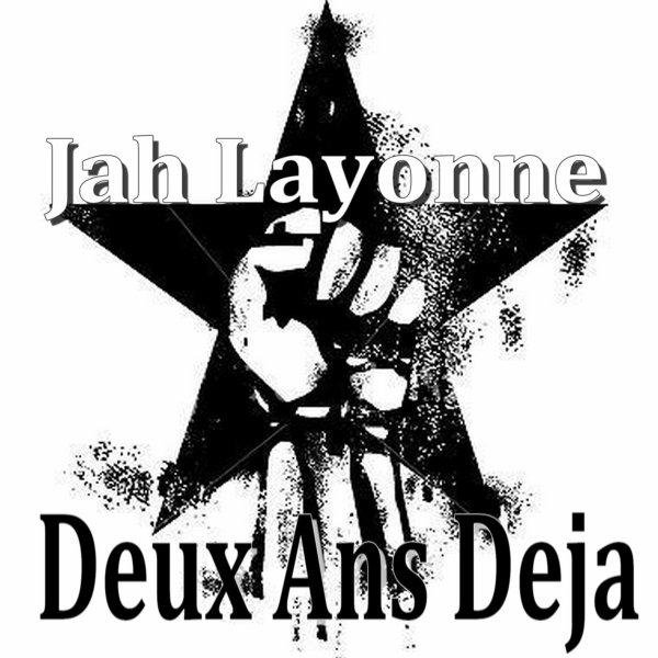 Jah Layonne-Deux Ans déjà (2012)