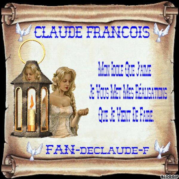 MES REALISATIONS SUR CLAUDE FRANCOIS