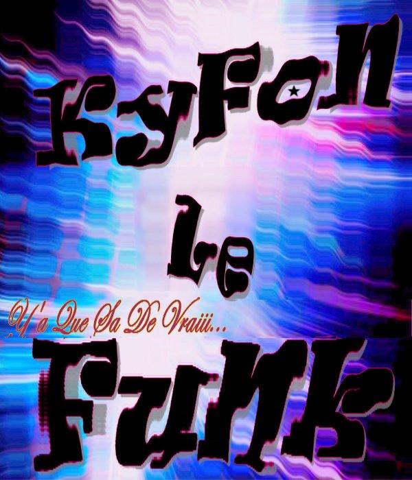 $$$ ~ KyFoN Le FuNk ~ $$ / $$$ ~ KyFoN Le FuNk ~ $$$ 2 (2011)