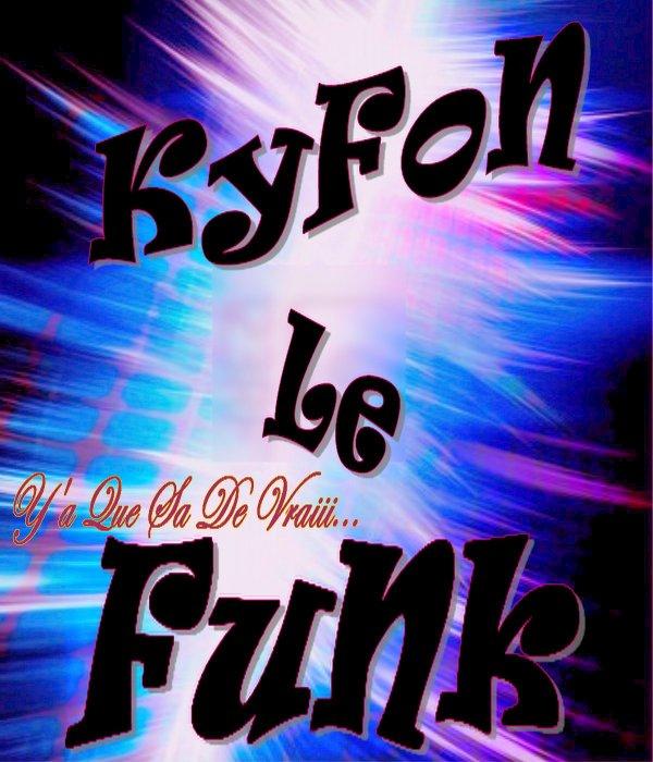 $$$ ~ KyFoN Le FuNk ~ $$$ / $$$ ~ KyFoN Le FuNk ~ $$$ 5