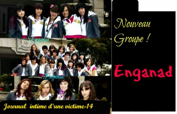 Journal intime d'une victime-14 Nouveau Groupe !