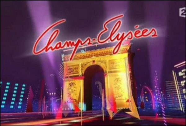 "Emission ""CHAMPS-ELYSEES"" !"
