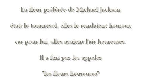 Les fleurs préférées de Michael Jackson