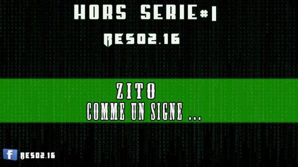 Hors Serie #1 / Comme un signe - Zito (2012)