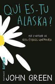 Critque ♥ Livre : John Green Qui es-tu Alaska ?