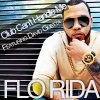Florida Club Can't handle Me Feat  David Guetta & Misha Daniels Feat J-Son Where you wanna Go (Mix)