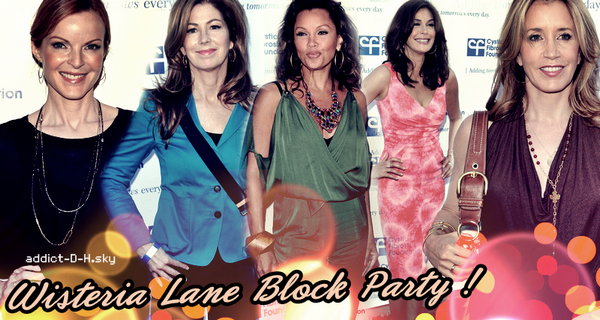 ♥ Wisteria Lane Block Party