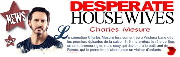 D H saison 8 : Charles Mesure débarque a Wisteria Lane en tant que personnage régulier, .