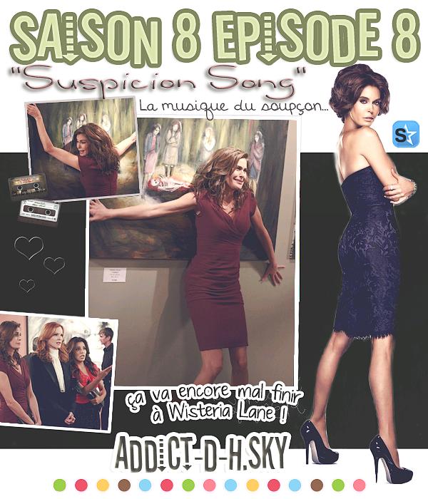 """*  Desperate HousewivesSaison 8 épisode 8 """" La musique du soupçon """"   *"""
