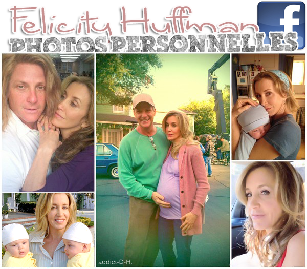 "Desperate Housewives Felicity Huffman "" Photos Personnelles """