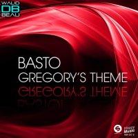 Basto!  /  Gregory's Theme (2011)