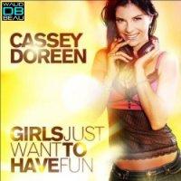 Cassey Doreen  / Girls Just Want To Have Fun (Money G Remix) (2011)