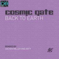 Cosmic Gate  /  Back To Earth (Jochen Miller Remix) (2011)