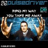 Pulsedriver  / Find My Way (Topmodelz Remix) (2011)