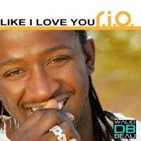 R.I.O  / Like I love you (2011)