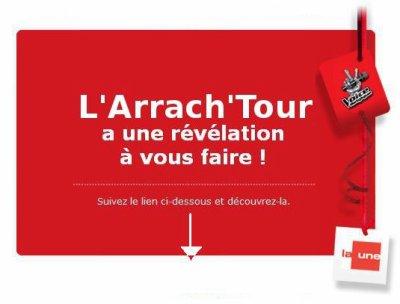 Nouvelle importante de L'Arrach'Tour !