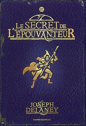 Le Secret De L'Epouvanteur.