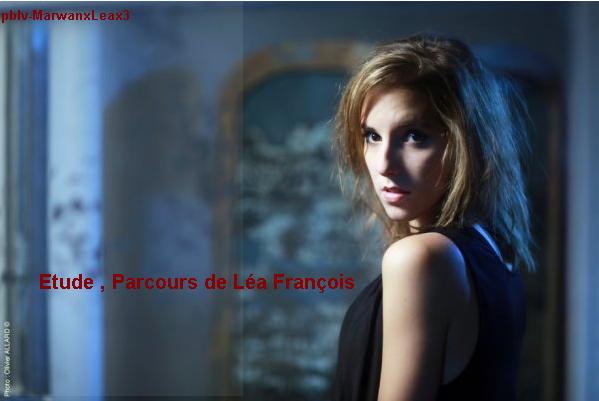 Etude , parcours de Léa François :)