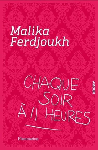 Chaque soir à 11 heure-Malika Ferdjoukh