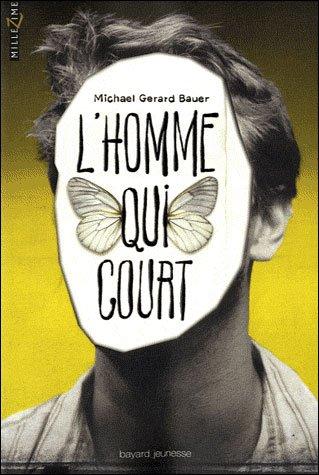 L'Homme qui court-Michaël Gérard Bauer