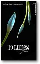 19 Lunes - Kami Garcia et Margaret Stohl