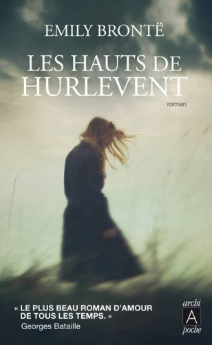 Les hauts de Hurlevent - Emily Brontë