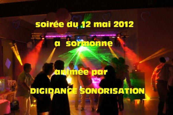 soirée du 12 mai 2012 a sormonne animée par DIGIDANCE SONORISATION