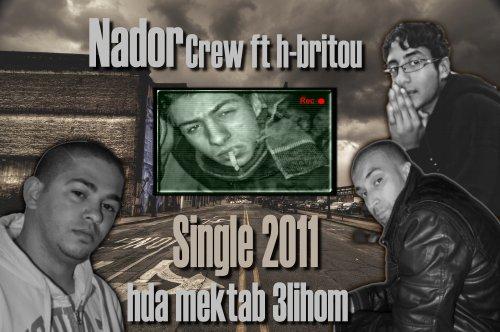 nador crew ft h-britou hda mktab 3lihom (single2011)