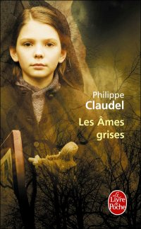 CLAUDEL, Philippe - Les Âmes grises