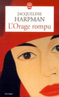 HARPMAN, Jacqueline - L'Orage rompu