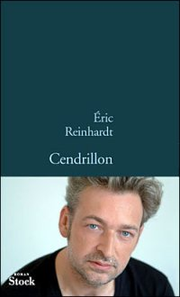 REINHARDT, Eric - Cendrillon