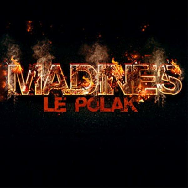 Madines le polak feat N'zano - abimé par la vie (2013)