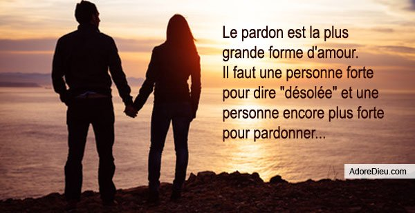 """"""" L'âme supérieure n'est pas celle qui pardonne; c'est celle qui n'a pas besoin de pardon"""", Chateaubriand"""