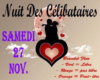 SAMEDI 27 NOVEMBRE 2010 - NUIT DES CELIBATAIRES