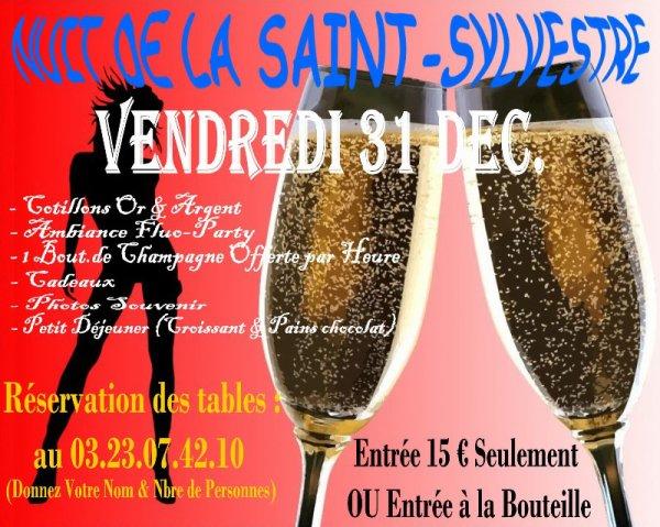 VENDREDI 31 DECEMBRE 2010 - NUIT DE LA SAINT SYLVESTRE